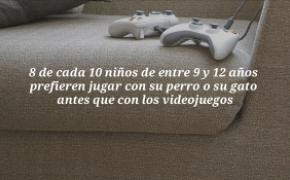 8 de cada 10 niños de entre 9 y 12 años prefieren jugar con su perro o su gato antes que con los videojuegos