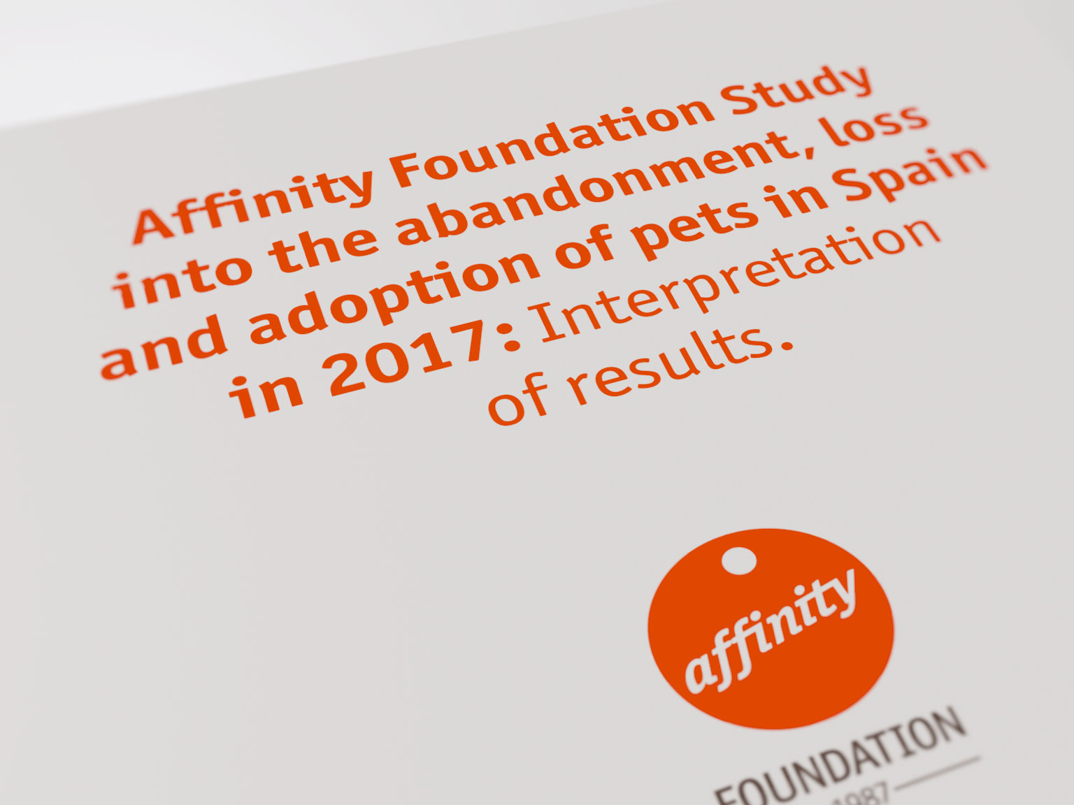Affinity Foundation Study into the abandonment, loss and adoption of pets in Spain in 2017: Interpretation of results.